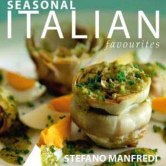Seasonal Italian Favourites by Stefano Manfredi