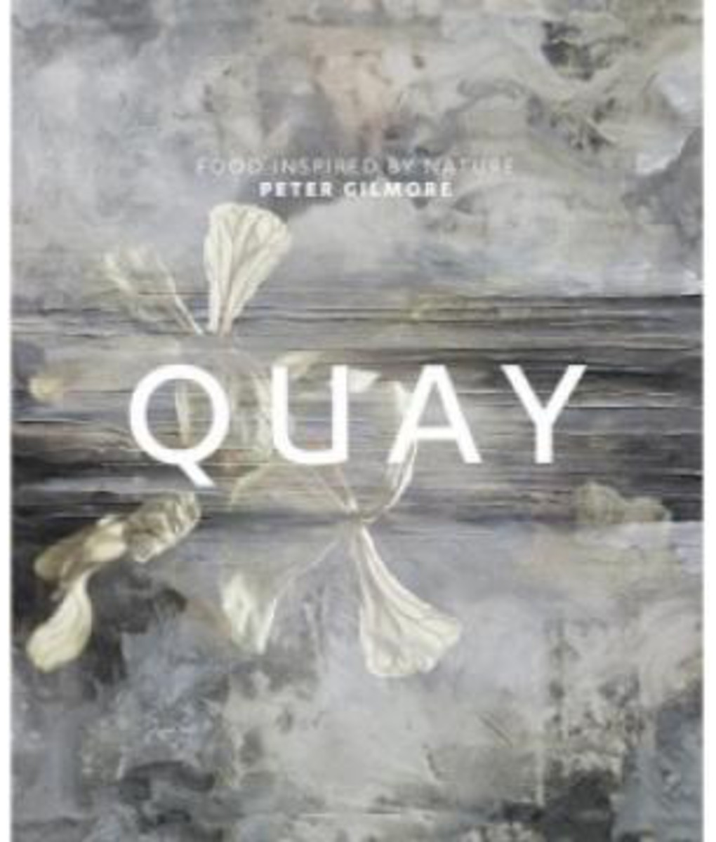 Quay: Food inspired by nature by Peter Gilmore