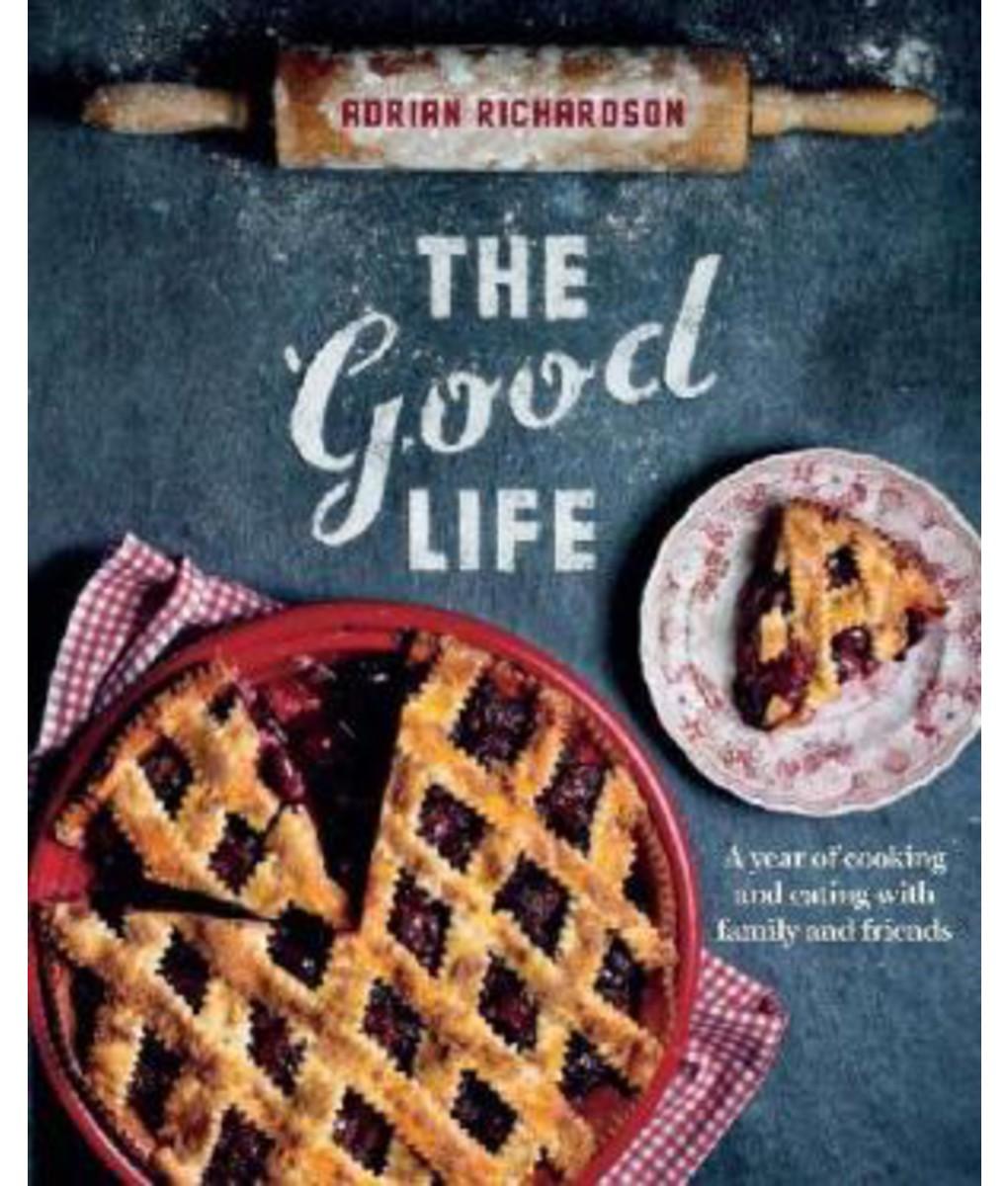 The Good Life - Adrian Richardson