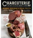 Charcuterie - The Craft of Salting Smoking and Curing Updated and Revised Edition