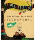 Historic Heston by Heston Blumenthal