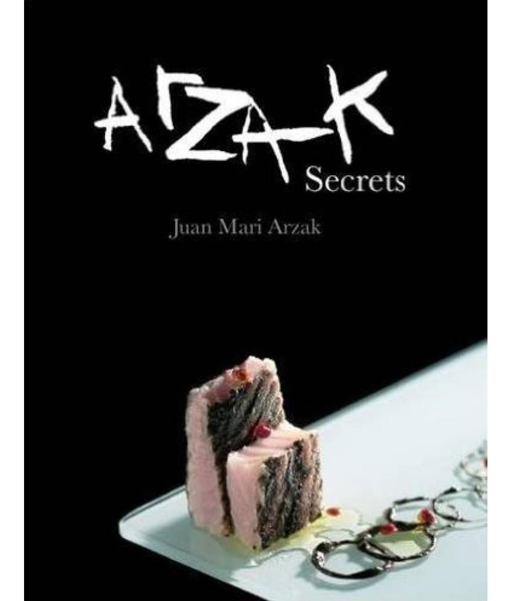 Arzak Secrets by Juan Mari Arzak