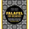Falafel For Breakfast by Michael Rantissi and Kristy Frawley
