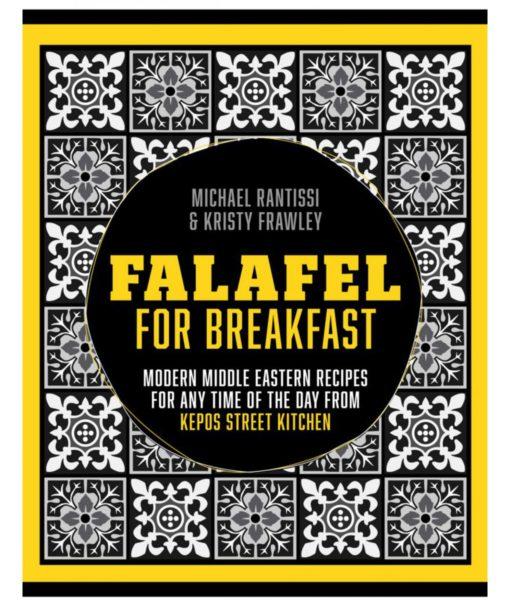 Falafel For Breakfast by Michael Rantissi and Kristy Frawley