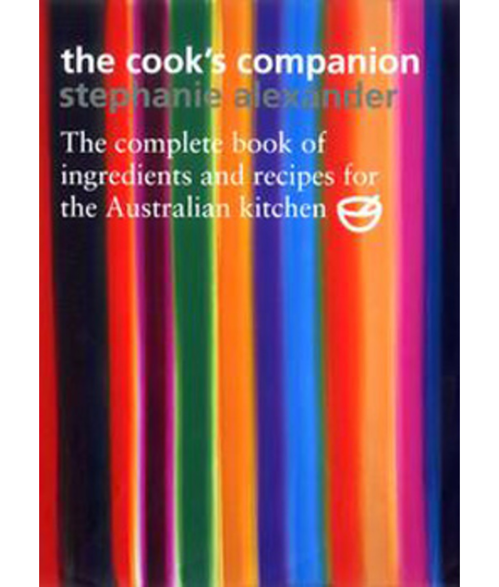 The Cook's Companion by Stephanie Alexander