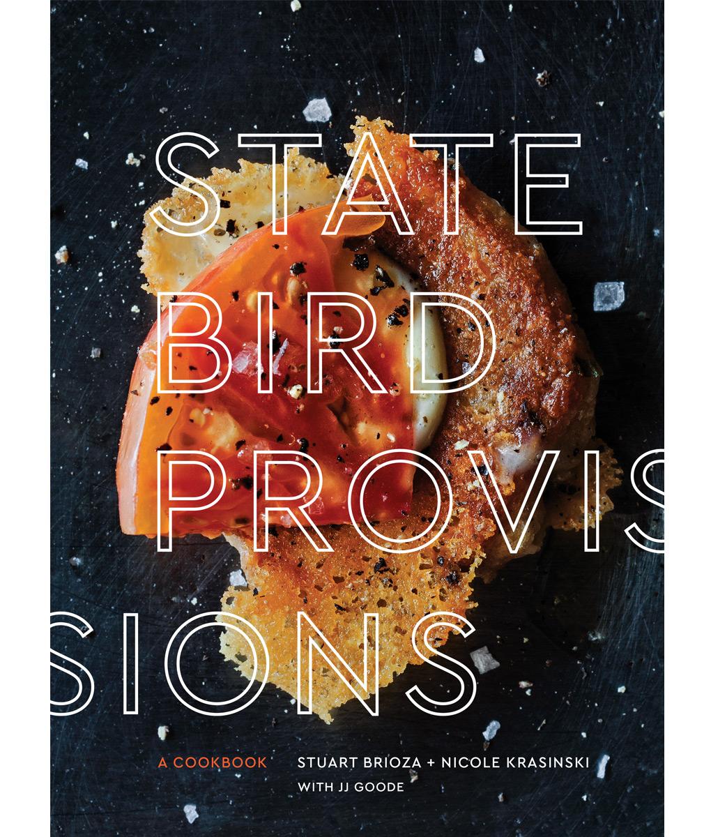 State Bird Provisions: A Cookbook Culinary Books
